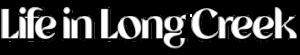 life in Long Creek logo